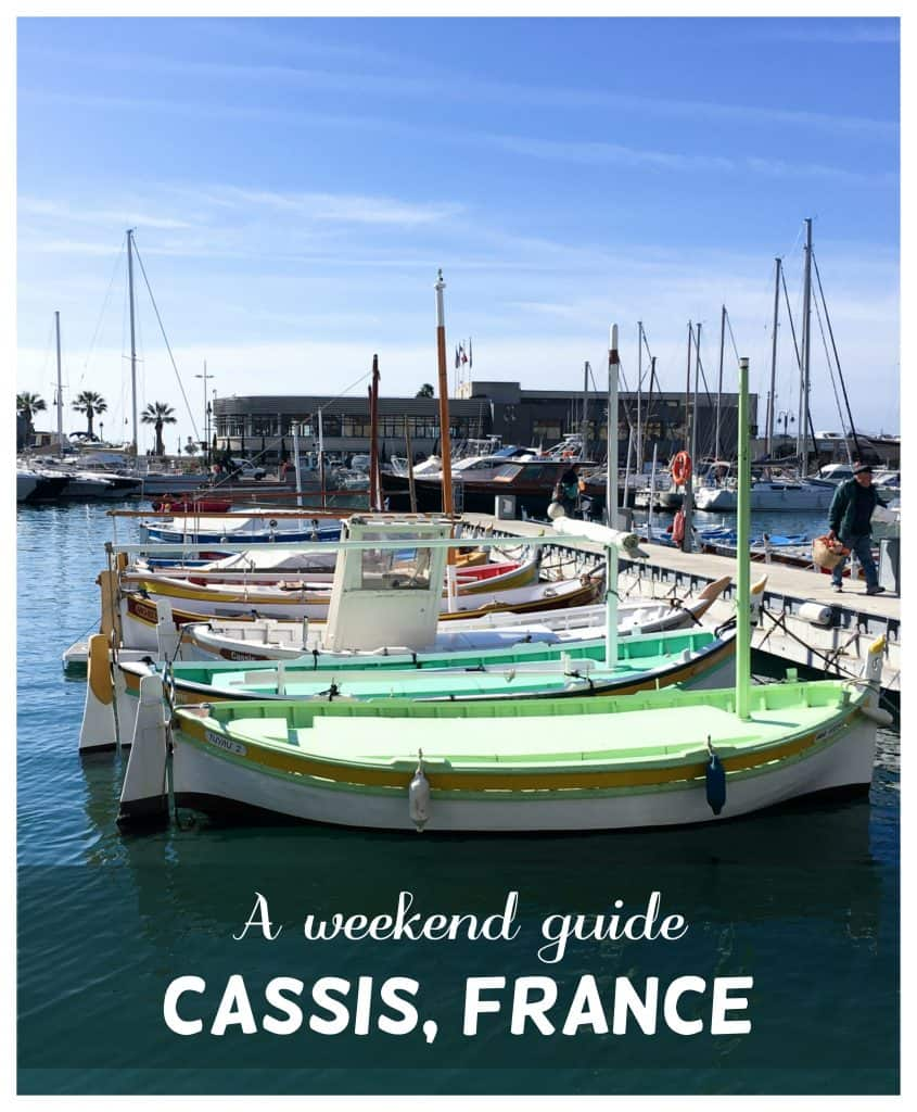 A weekend guide to Cassis, France |The most charming port town in Southern France