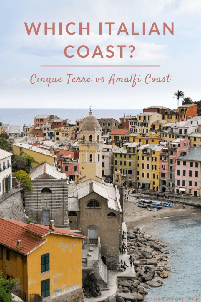 Which Italian Coast? Cinque Terre vs Amalfi Coast   We've been to both, so here are the pluses (and a few minuses) of each stunning coast.