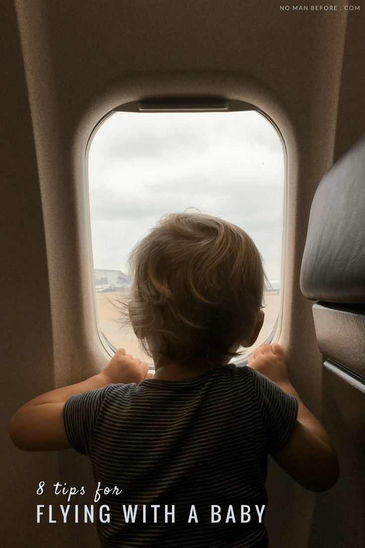8 Tips for Flying with a Baby | After over 30 flights with our now one-year-old, we're sharing our 8 best tips for flying with a baby. #family #baby #travel #tips