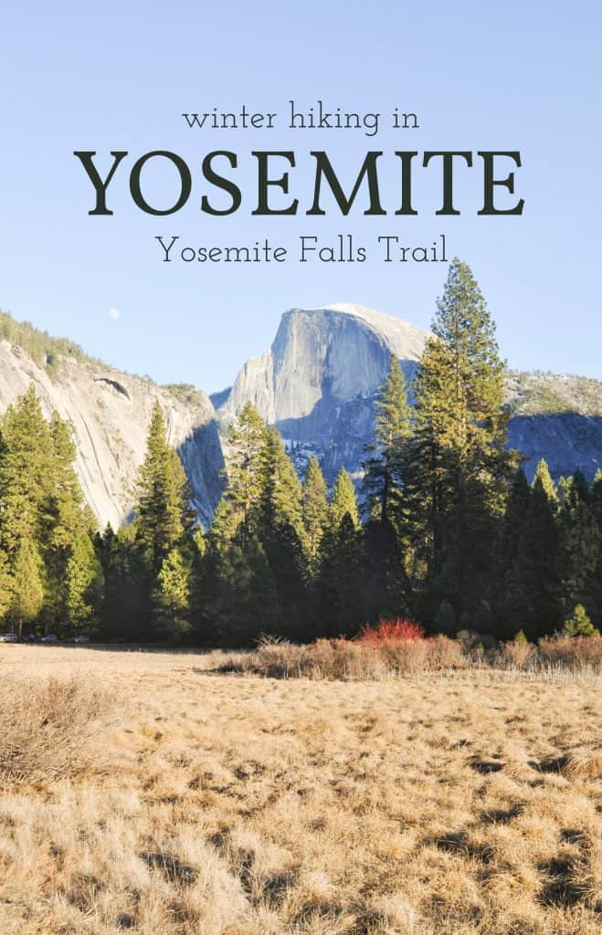 Winter hiking in Yosemite National Park | Yosemite Falls Trail