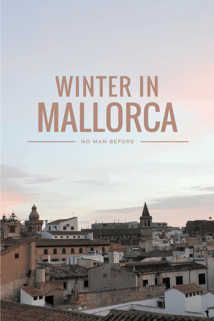 Winter in Mallorca | Why Summer Hotspots Make the Best Winter Getaways