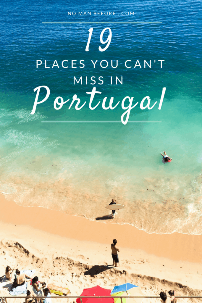 19 Places You Can't Miss in Portugal | Explore Portugal's beautiful cities, towns, beaches and islands #portugal #europe
