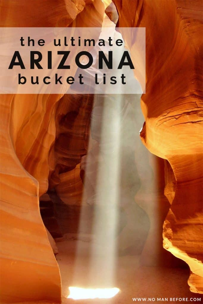 101 Things To Do in Arizona | The ultimate Arizona bucket list to inspire you to visit all parts of the Grand Canyon state. There are instafamous spots like the Wave, Antelope Canyon, and the Grand Canyon, but there are also so many hidden gems to discover with this list of 101 fun things to do in Arizona. #arizona #bucketlist #travel #grandcanyon #usa