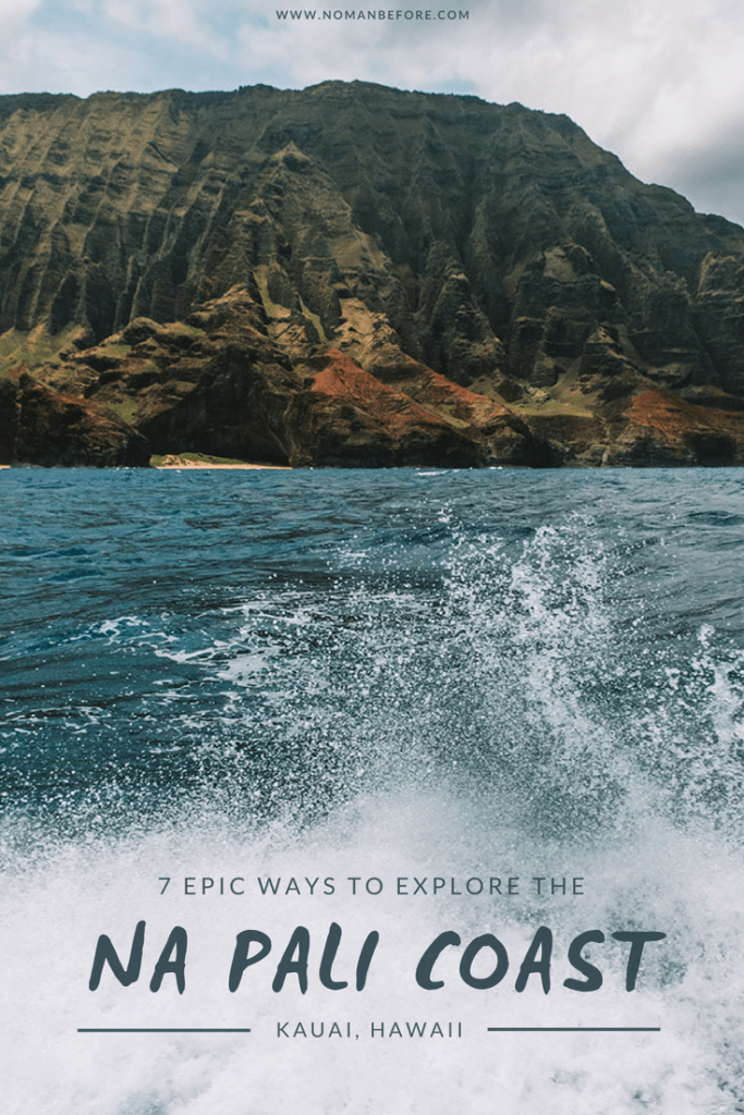 7 Epic Ways to Explore Kauai's Na Pali Coast – by Sea, Air and Land | Get up in the air, out on a boat, or log some miles on the trails to explore Kauai's magical Na Pali Coast | #hawaii #kauai #napali #boat #helicopter #hikes #hiking