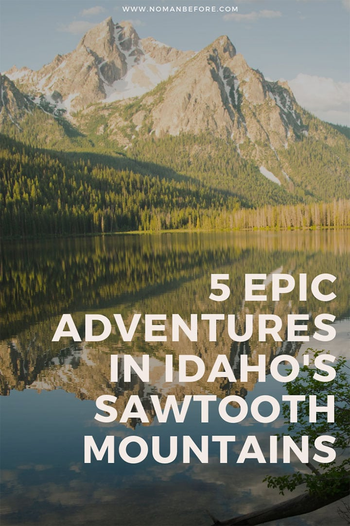 5 Epic Adventures in Idaho's Sawtooth Mountains | The Sawtooth mountains rival many of the more popular mountain ranges in the U.S. in both size and beauty, but outside of Idaho, they're still relatively unknown. With hundreds of miles of hiking trails, fast-flowing rivers, and over 400 alpine lakes, there are countless adventures for those who want to explore. Find out the best things to do in Idaho's Sawtooth mountains! | #idaho #pnw #stanley #sawtooths #adventuretravel
