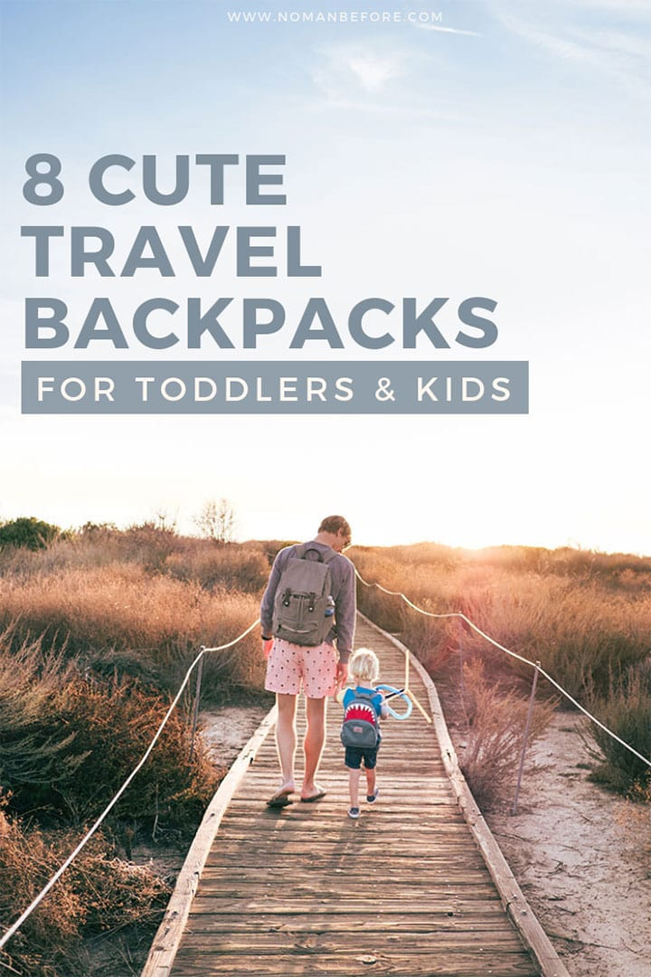 8 Cute (and Functional) Travel Backpacks for Kids and Toddlers |#travelgear #familytravel #toddlertravel #travelbackpack #toddlerbackpack