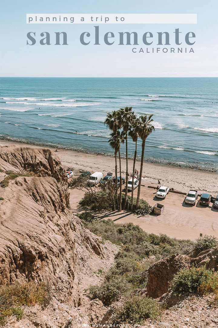 Tips for Planning a Trip to San Clemente, California | #sanclemente #california