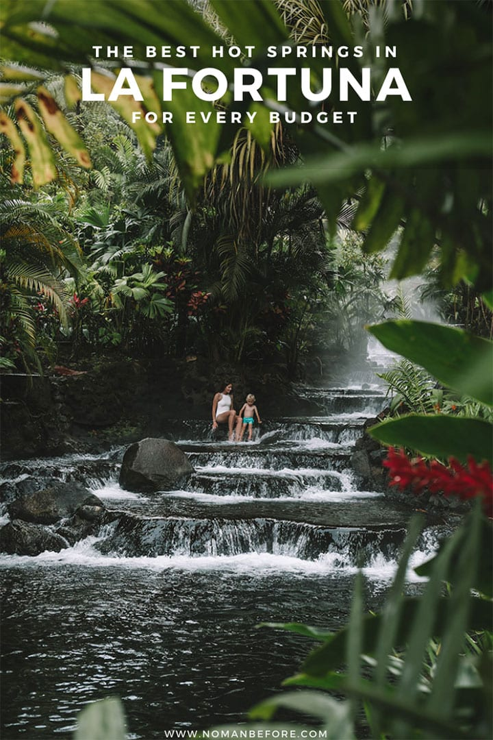 There are dozens of hot springs in La Fortuna, Costa Rica, and we've narrowed down the best ones for every budget. Whether you're seeking luxury hot springs in a lush jungle setting, or hot springs that are totally free, we've got all the information you need here! #costarica #lafortuna #hotsprings #travel #arenal