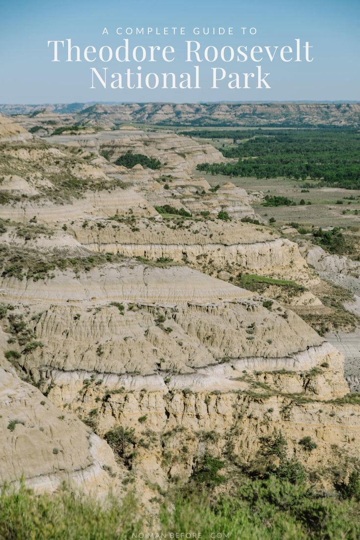 A Complete Guide to Theodore Roosevelt National Park, North Dakota
